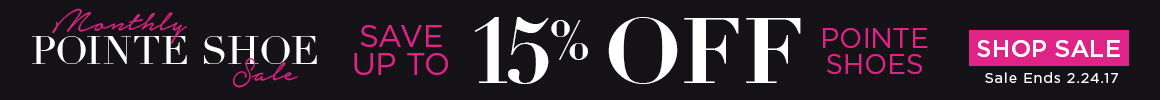 Save up to 15% on Pointe Shoes