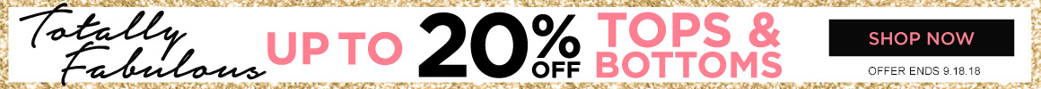 Up to 20% off tops and bottoms